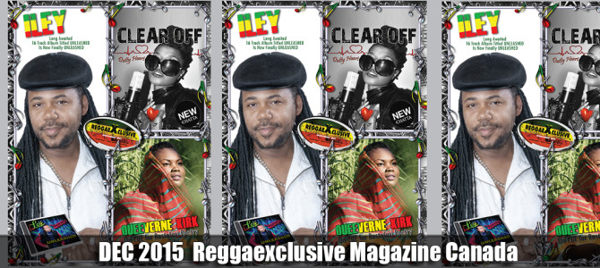 DEC 2015 Issue Online Reggaexclusive Magazine Canada