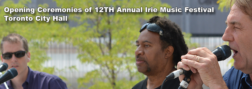 12TH Annual Irie Music Festival Reggae Toronto